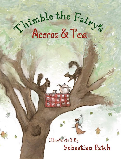 Thimble the Fairy's book Acorns and Tea