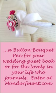 Enter at Mondorfment.com to win a #wedding button bouquet pen or a journal button bouquet pen in the color of your choice.