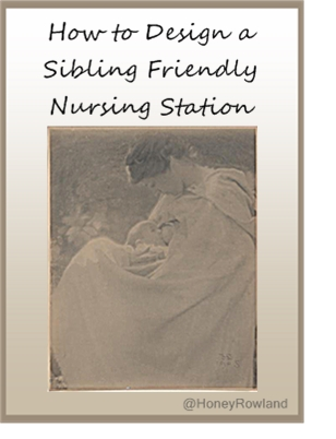 Design a Sibling Friendly Nursing Station