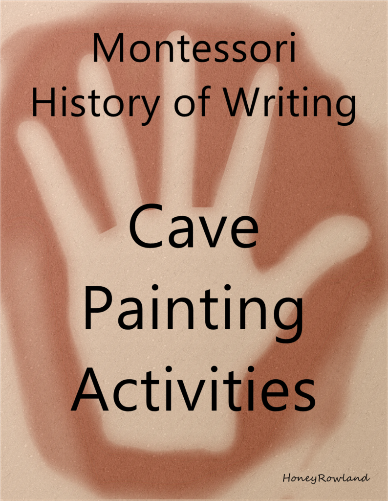 Montessori History of Writing Cave Painting
